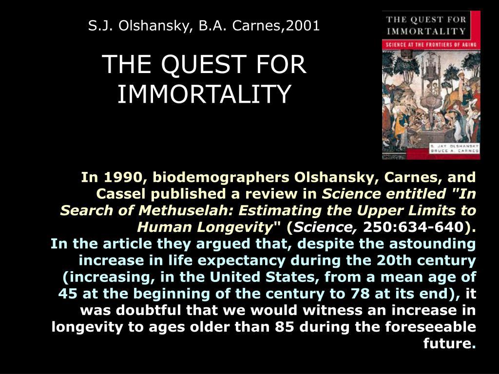 S.J. Olshansky, B.A. Carnes,2001