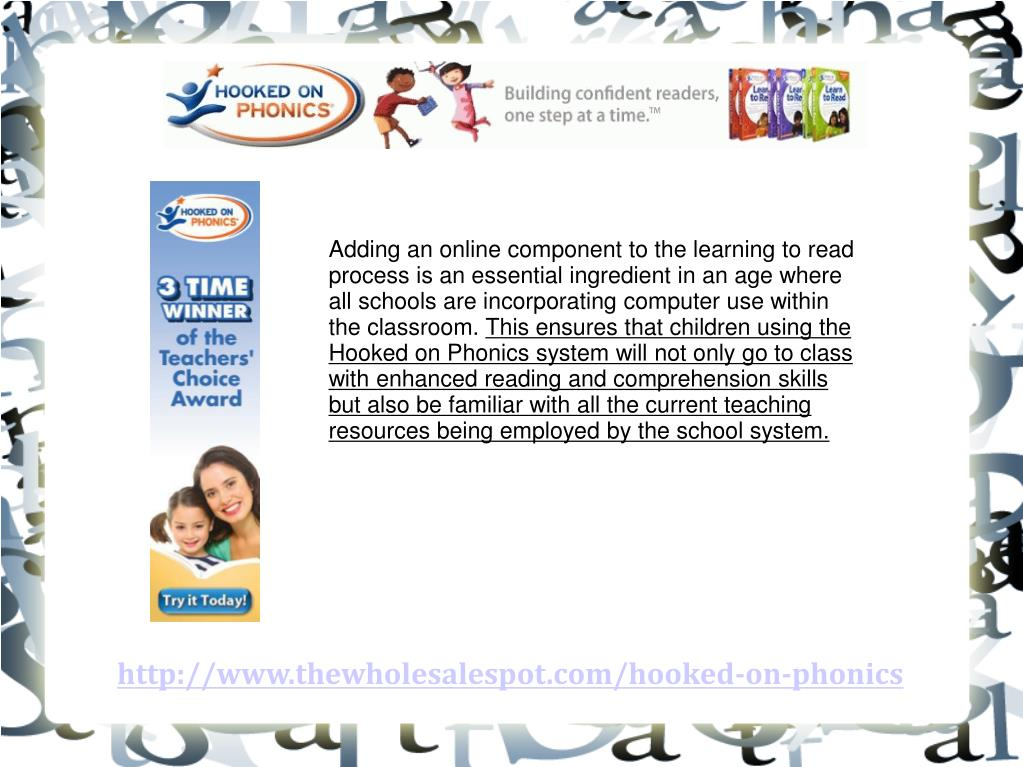 Adding an online component to the learning to read process is an essential ingredient in an age where all schools are incorporating computer use within the classroom.