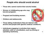 people who should avoid alcohol
