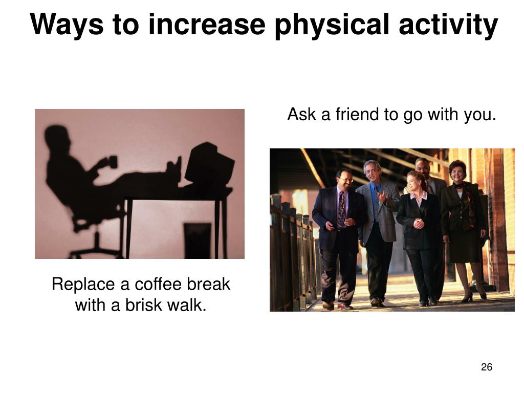 Ways to increase physical activity