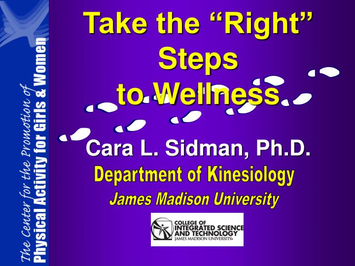 Take the right steps to wellness l.jpg