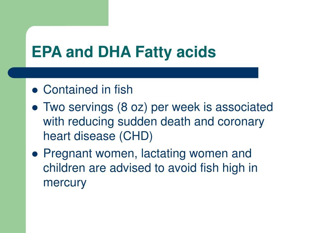 EPA and DHA Fatty acids