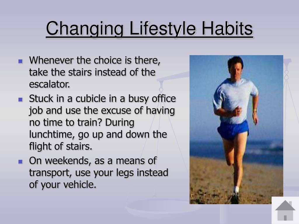 Changing Lifestyle Habits