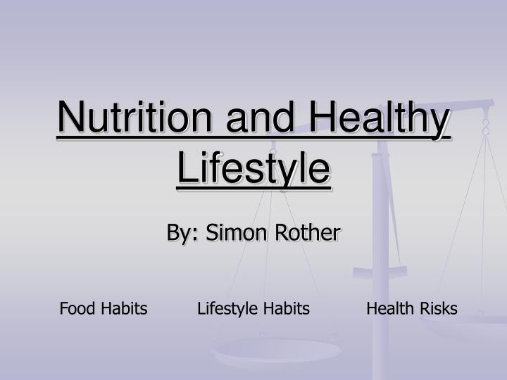 Nutrition and healthy lifestyle l.jpg
