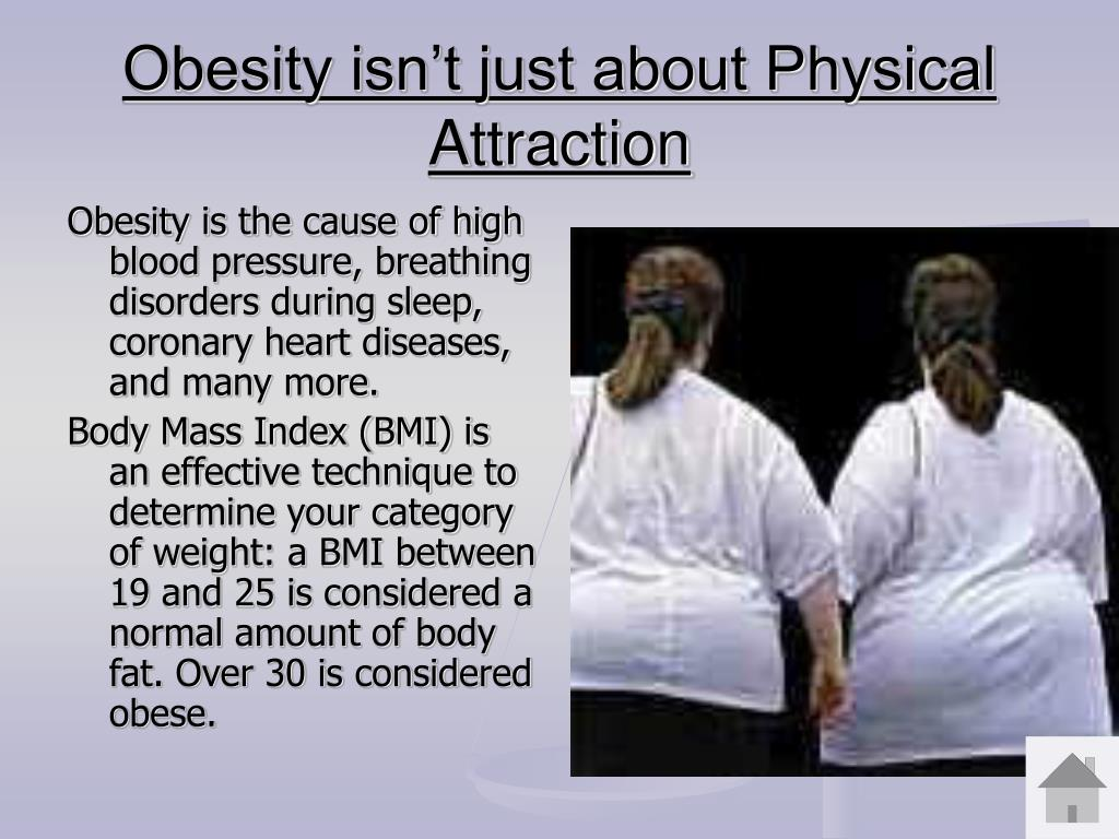 Obesity isn't just about Physical Attraction