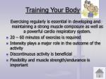 training your body