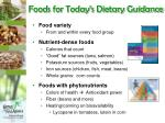foods for today s dietary guidance