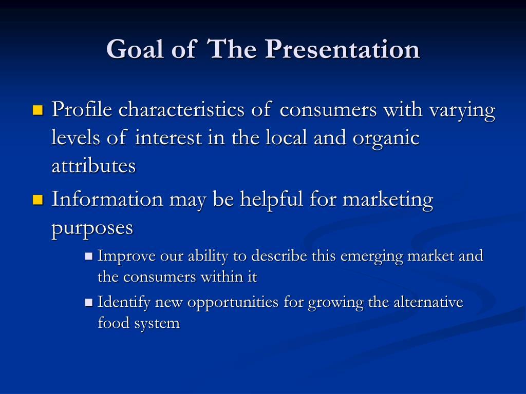 Goal of The Presentation
