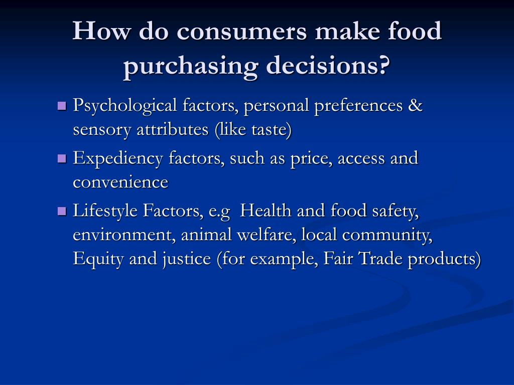 How do consumers make food purchasing decisions?