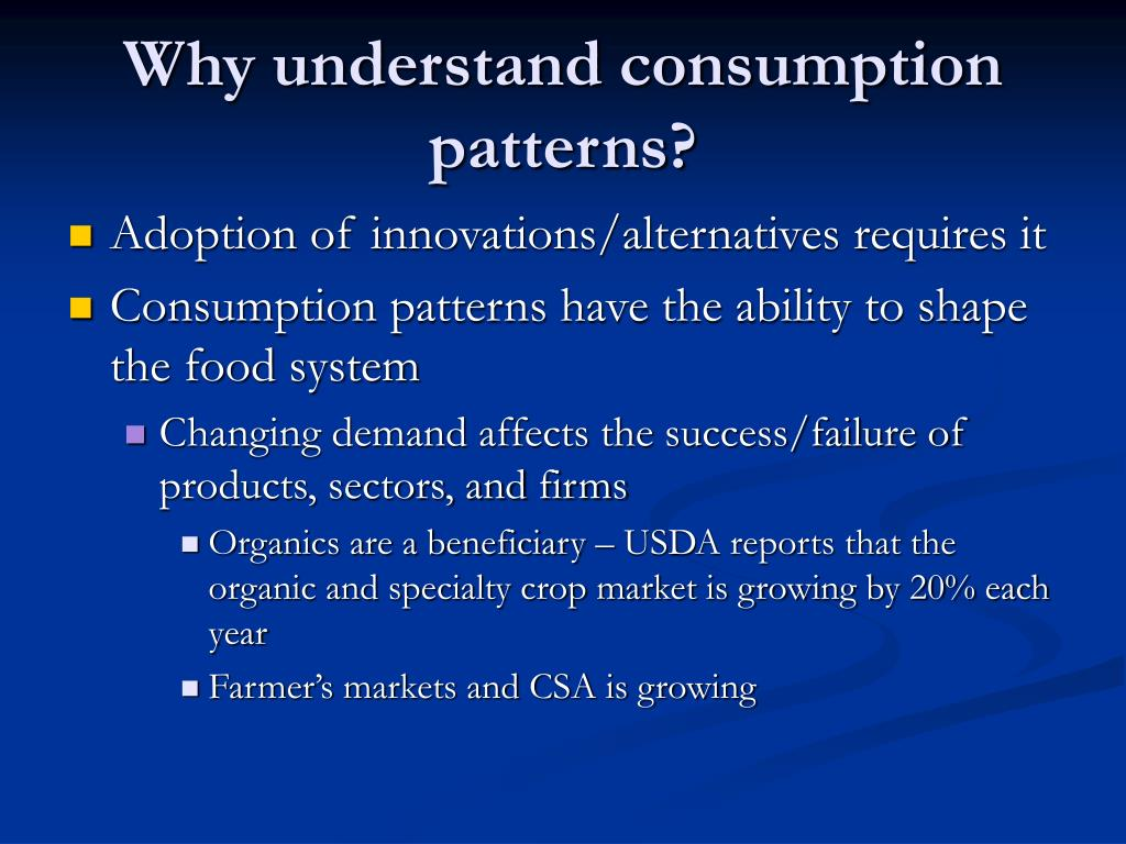 Why understand consumption patterns?
