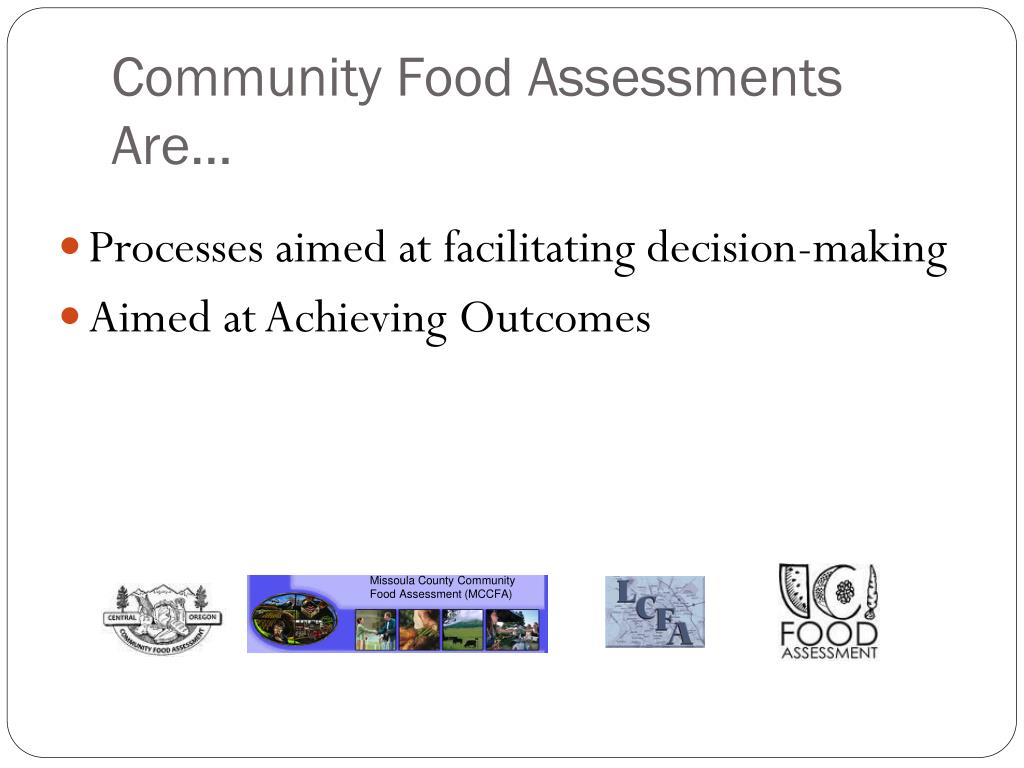 Community Food Assessments Are…