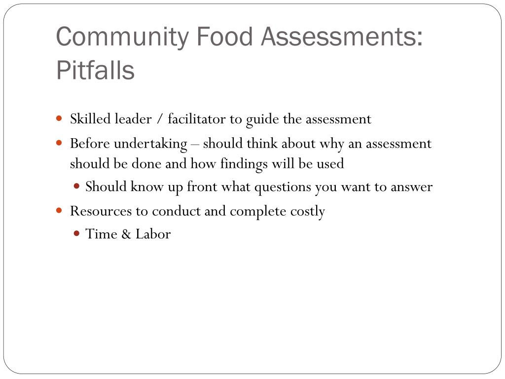 Community Food Assessments:  Pitfalls