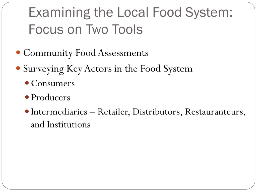 Examining the Local Food System:  Focus on Two Tools