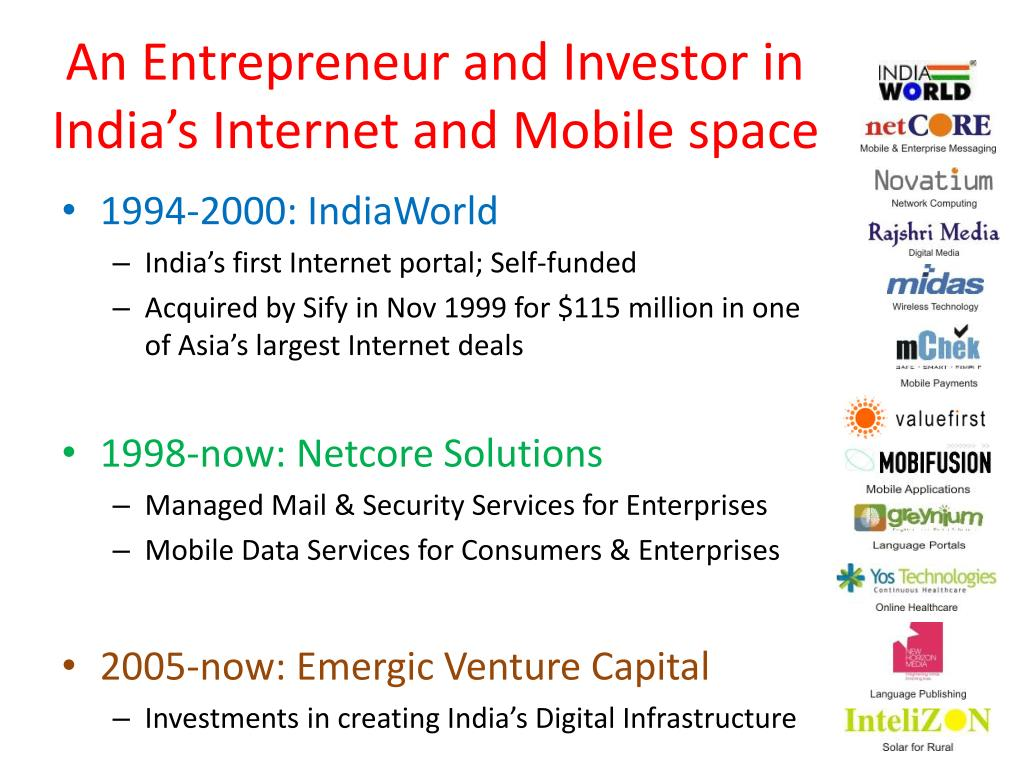 An Entrepreneur and Investor in India's Internet and Mobile space