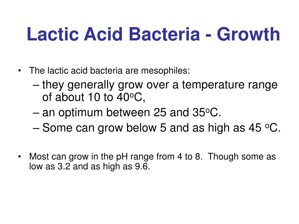 Lactic Acid Bacteria - Growth