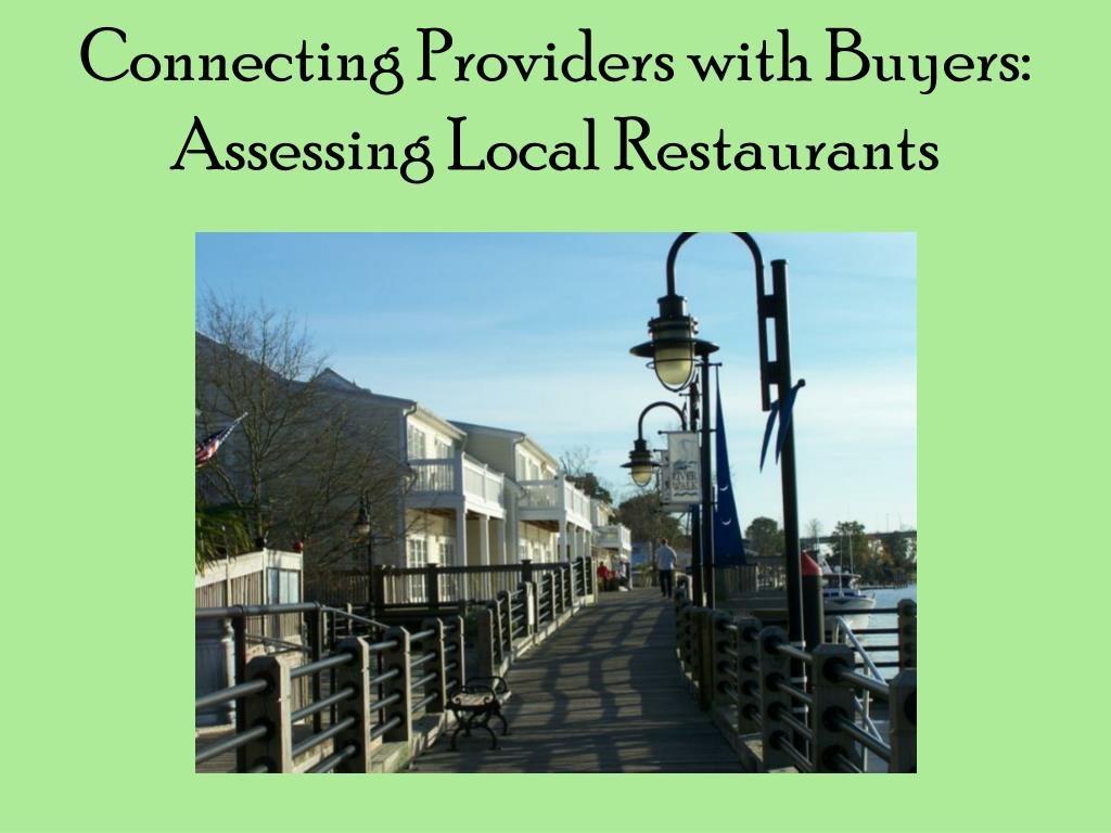 Connecting Providers with Buyers: Assessing Local Restaurants