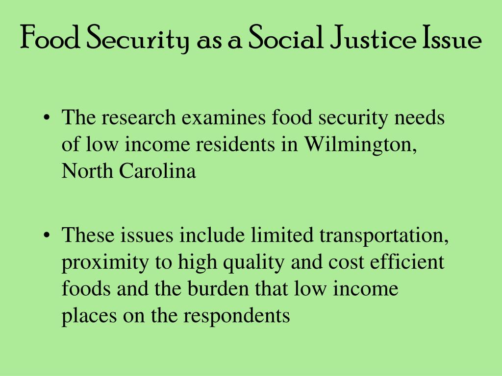Food Security as a Social Justice Issue