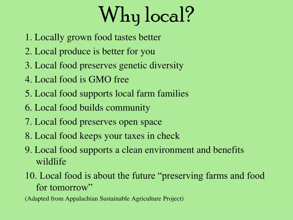 Why local?