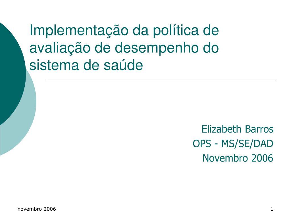 Implementação da política de avaliação de desempenho do sistema de saúde