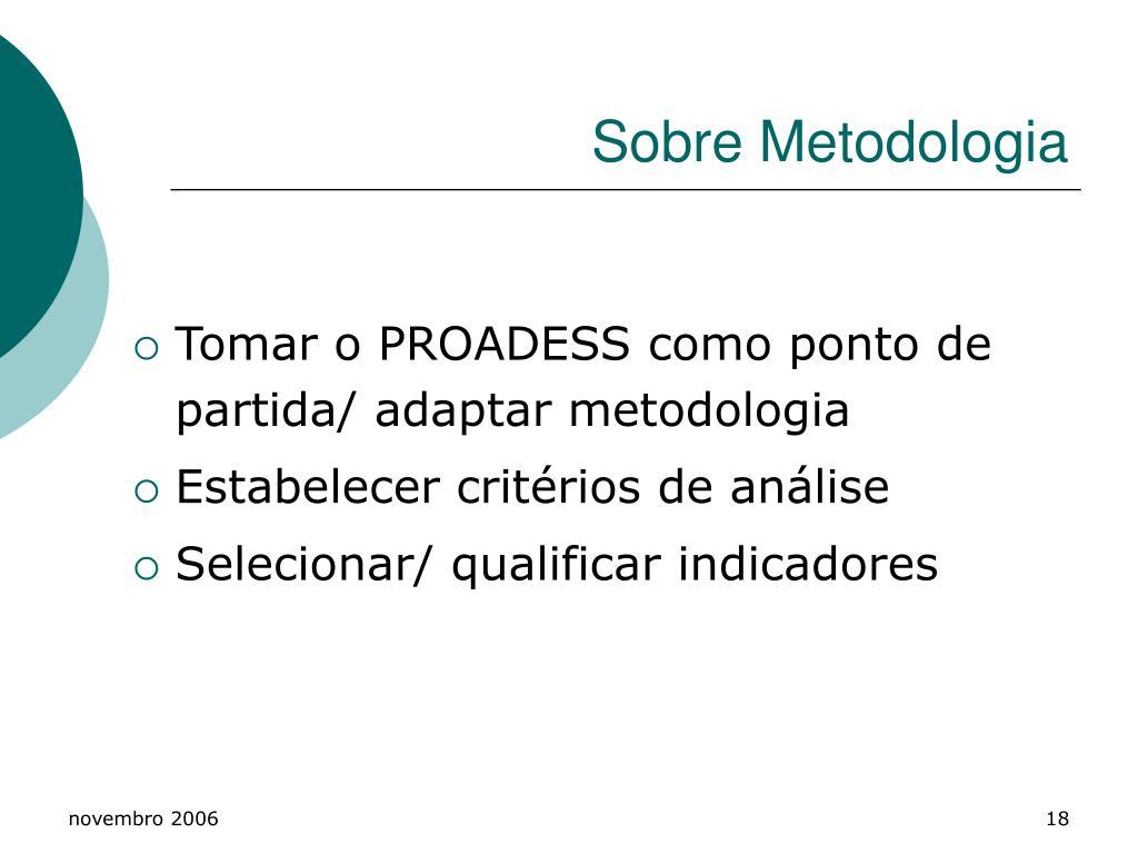 Sobre Metodologia