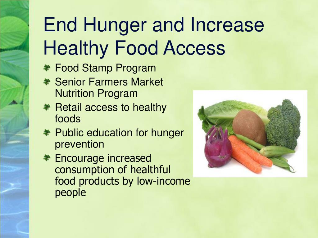 End Hunger and Increase Healthy Food Access