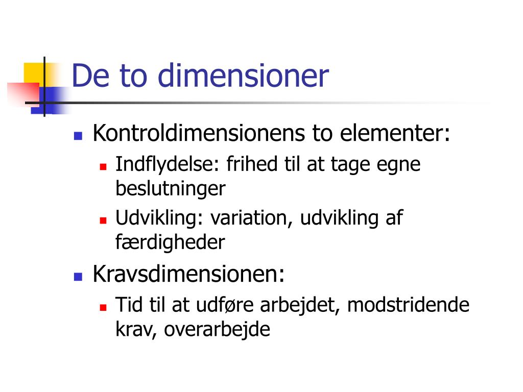 De to dimensioner
