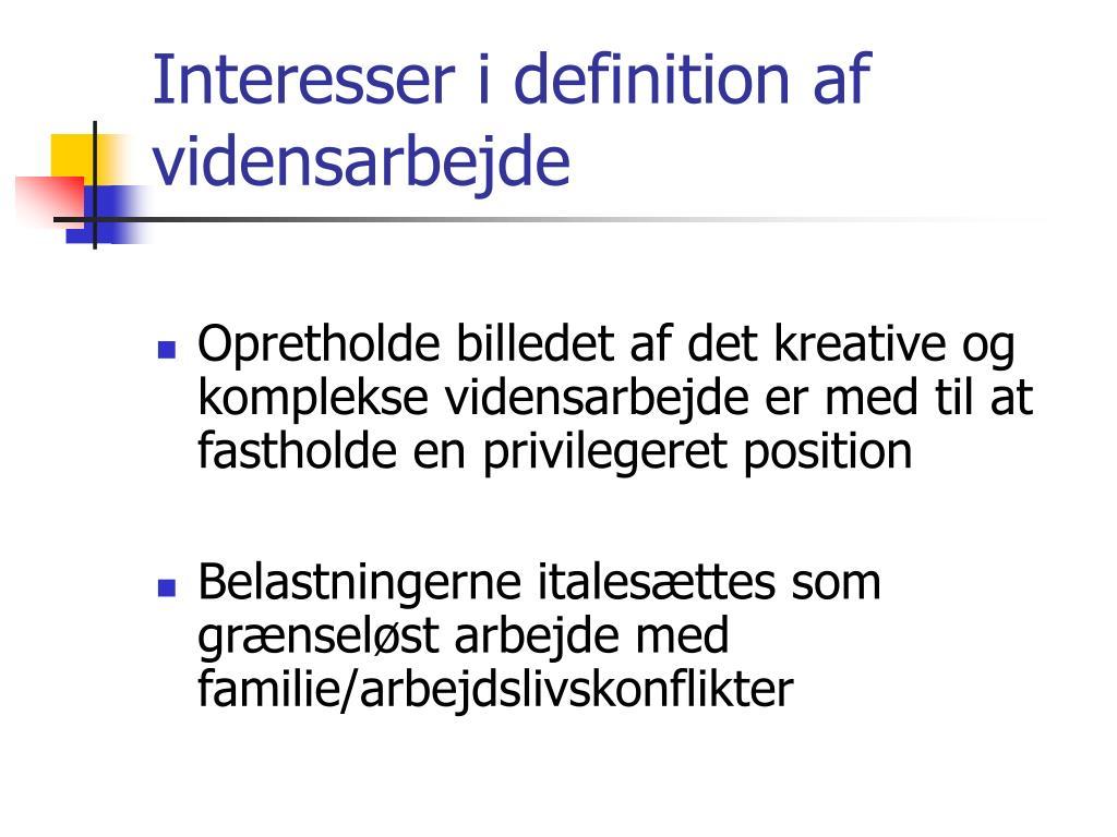 Interesser i definition af vidensarbejde