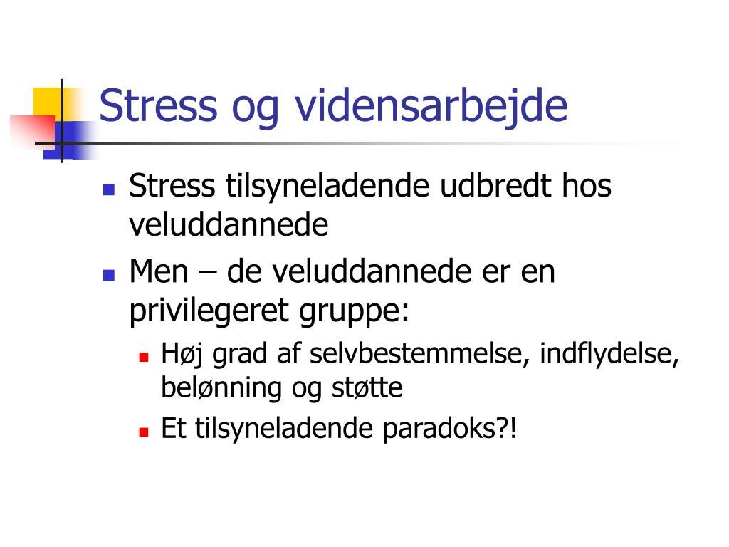 Stress og vidensarbejde