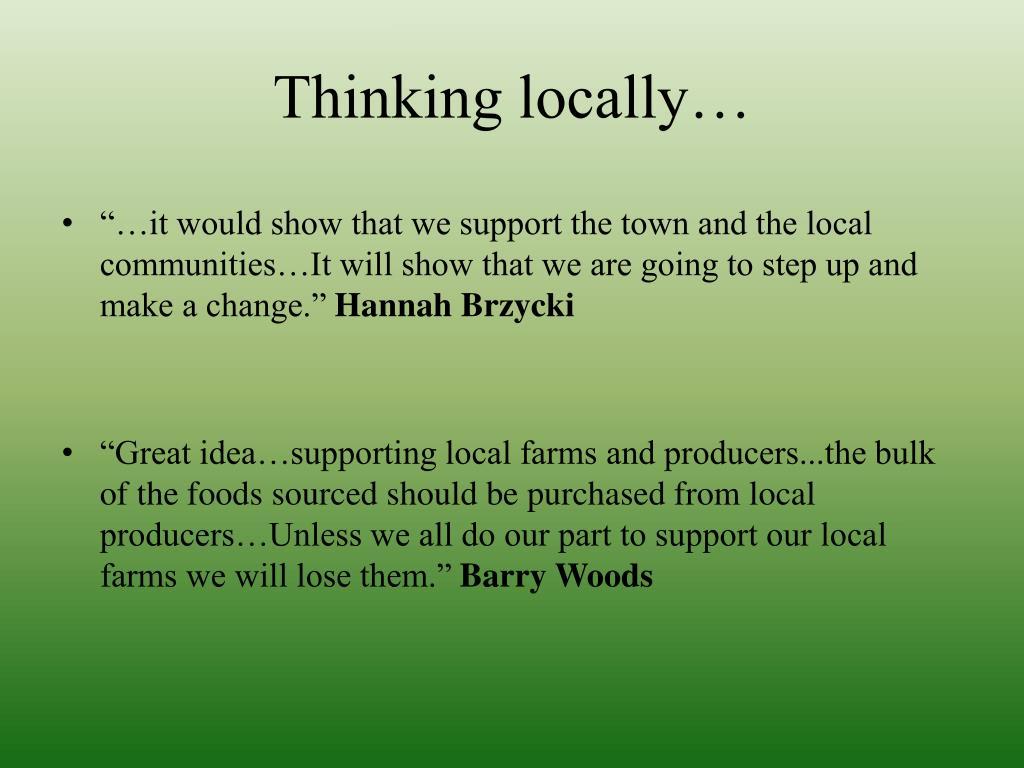 Thinking locally…