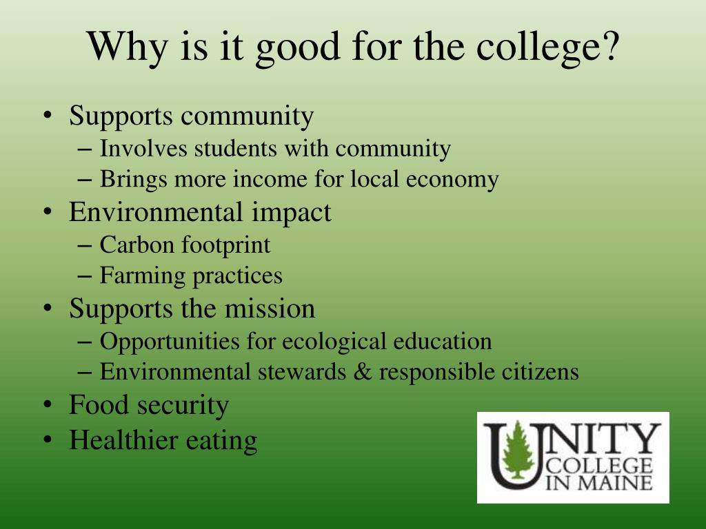 Why is it good for the college?