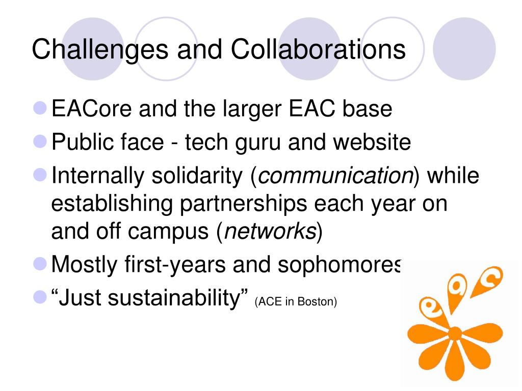 Challenges and Collaborations