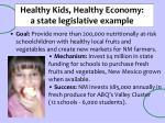 healthy kids healthy economy a state legislative example