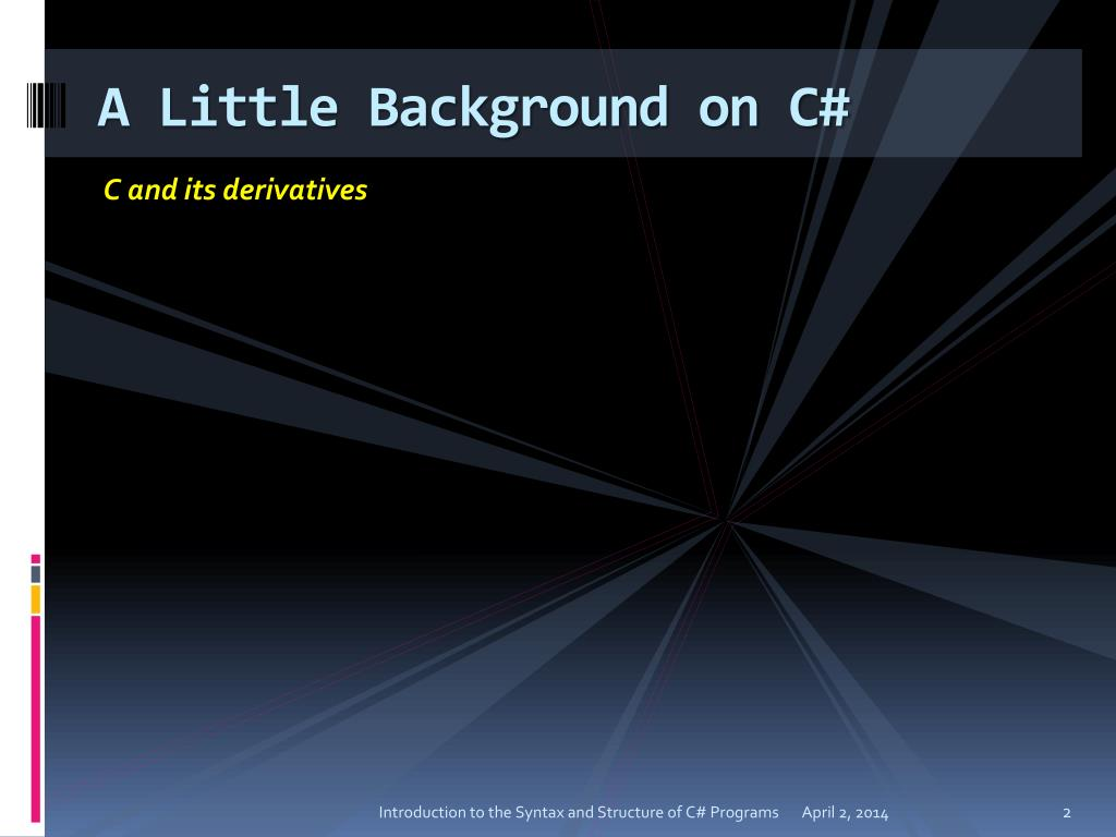 A Little Background on C#