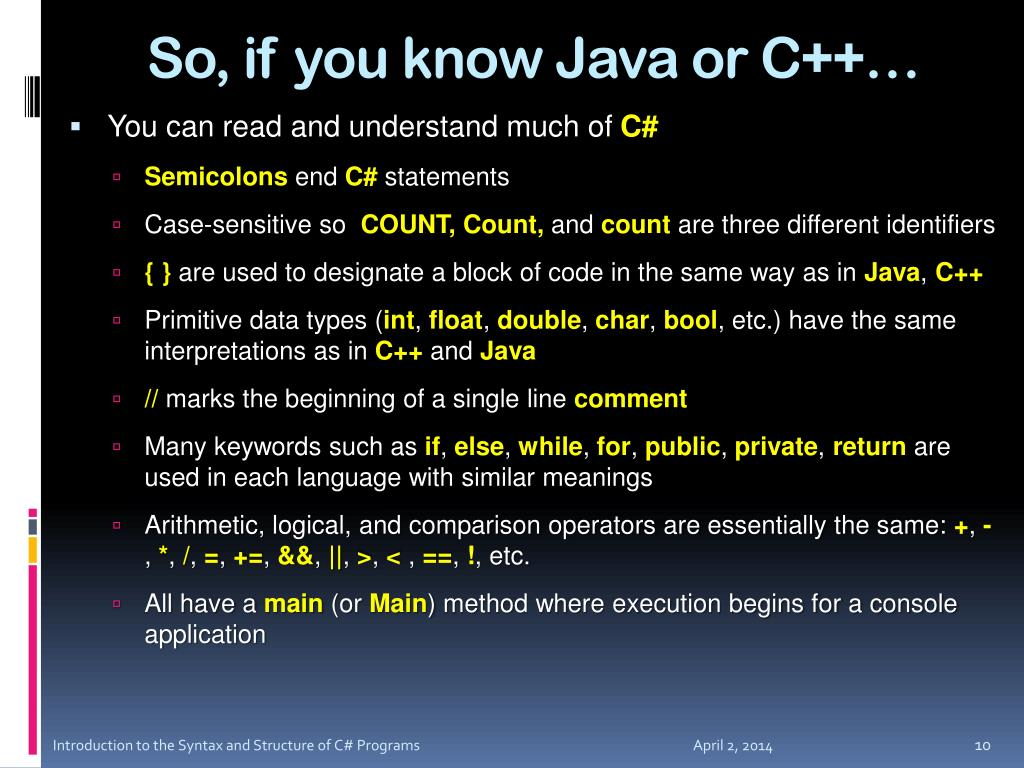 So, if you know Java or C++…