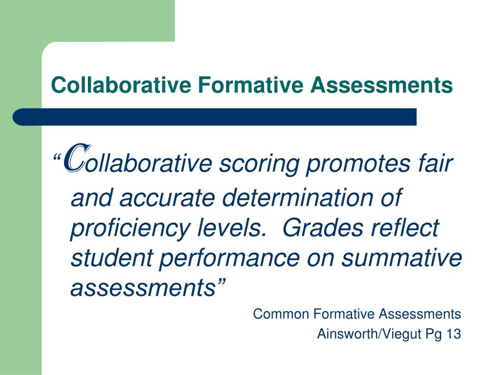 Collaborative Formative Assessments