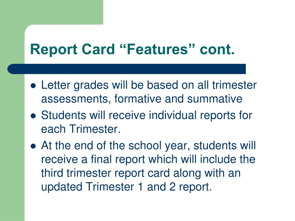"Report Card ""Features"" cont."