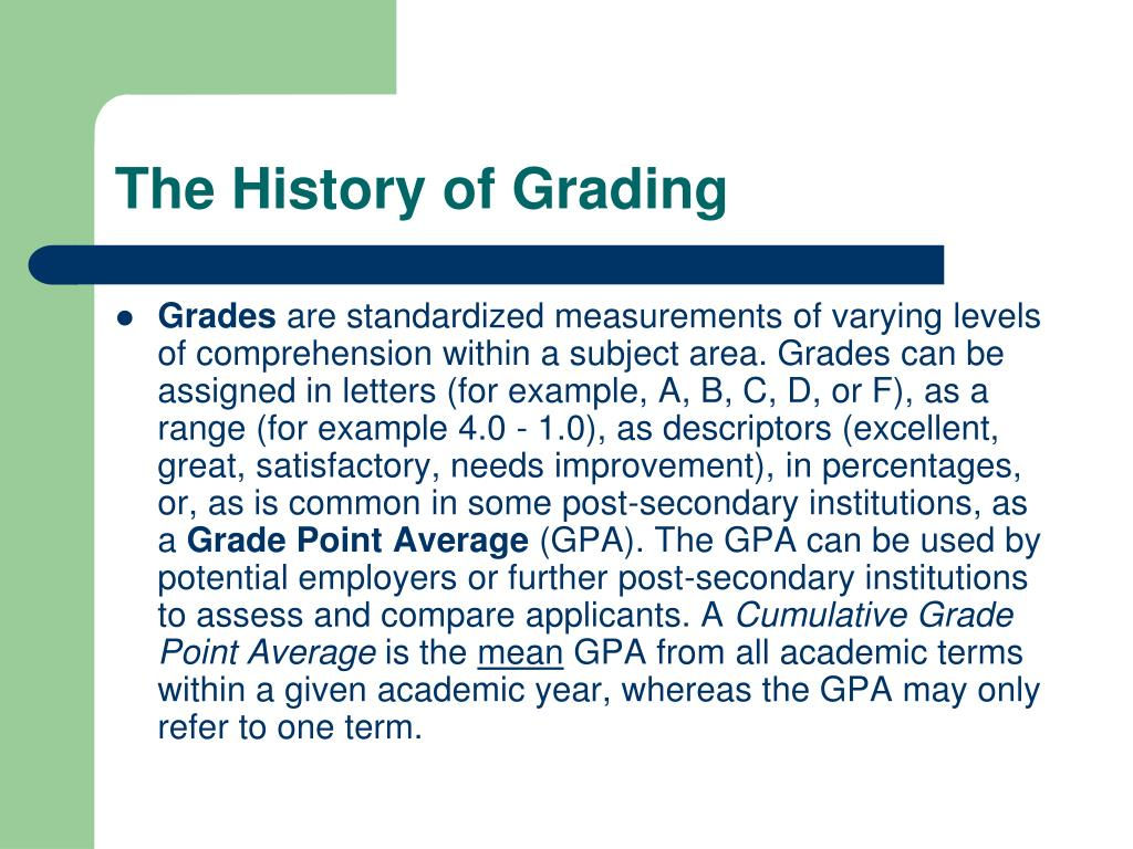 The History of Grading