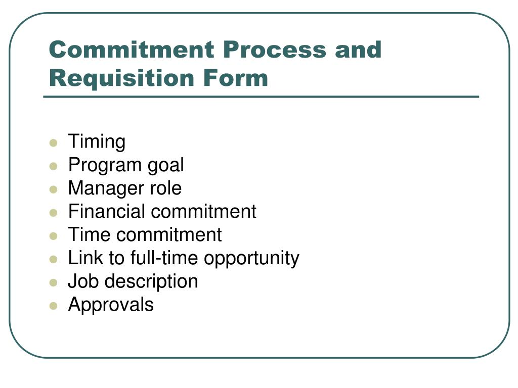Commitment Process and Requisition Form