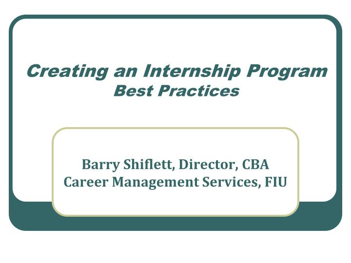 Creating an internship program best practices
