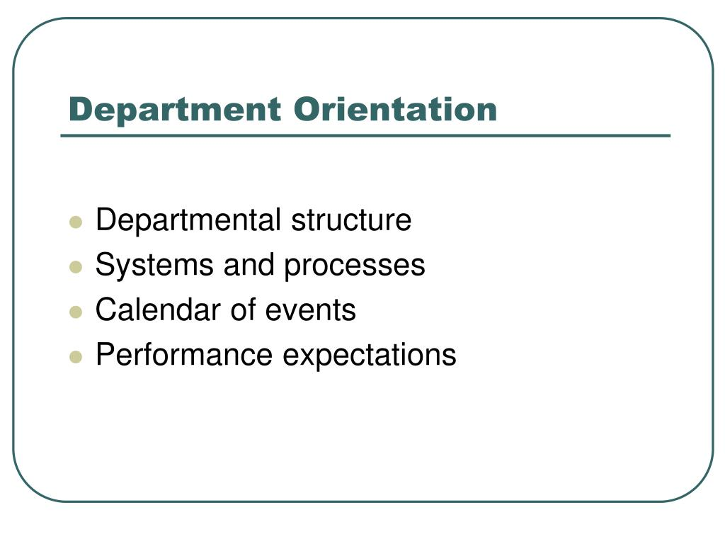 Department Orientation