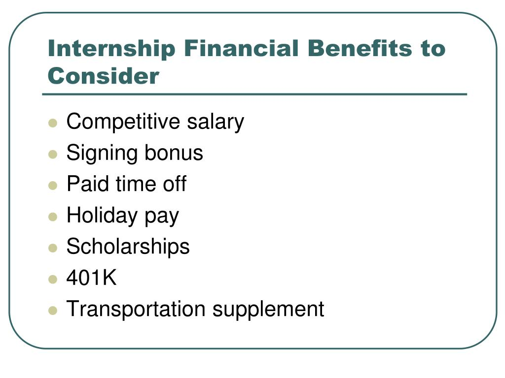 Internship Financial Benefits to Consider