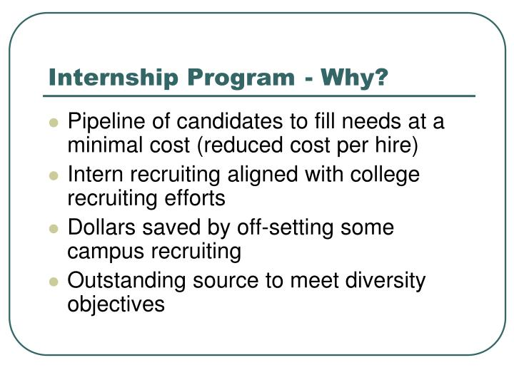 Internship program why
