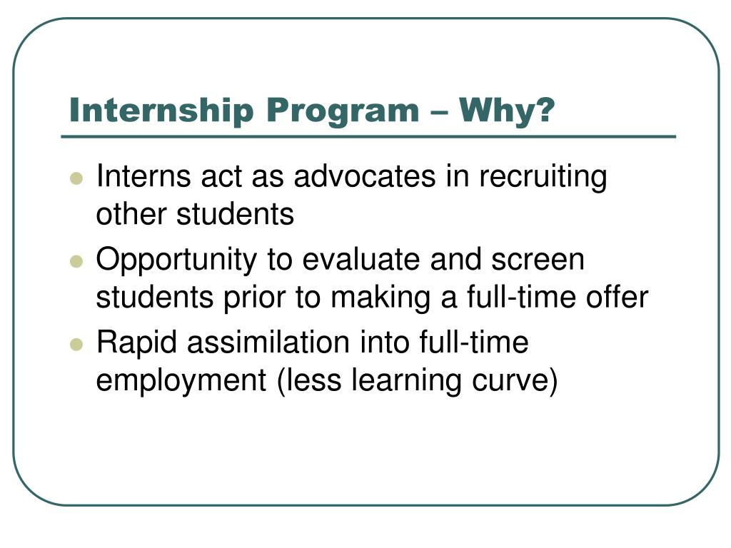 Internship Program – Why?