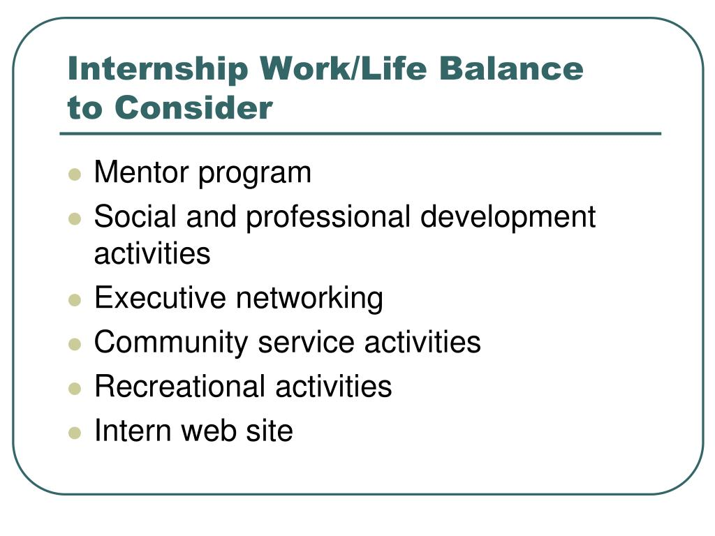 Internship Work/Life Balance