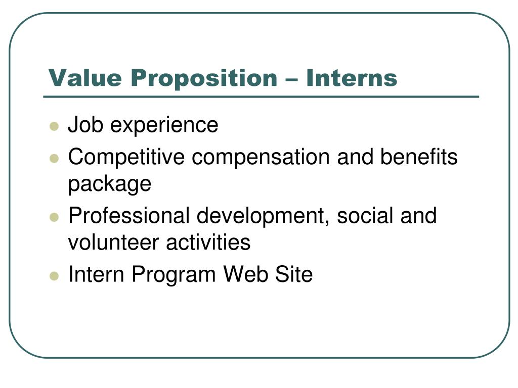 Value Proposition – Interns