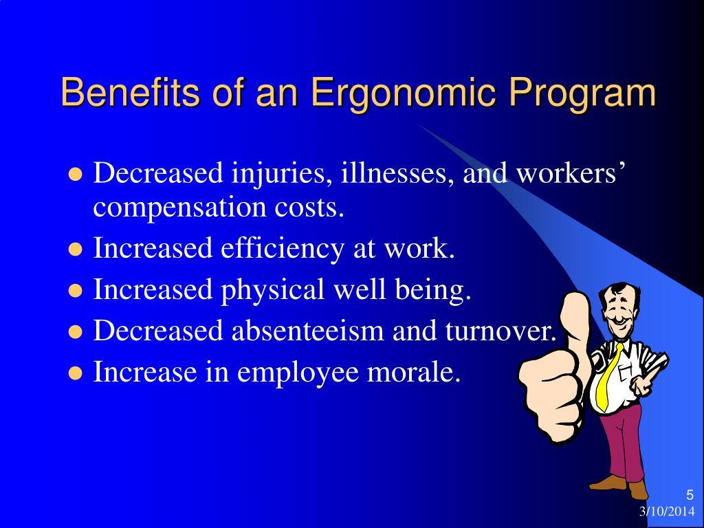 Benefits of an Ergonomic Program