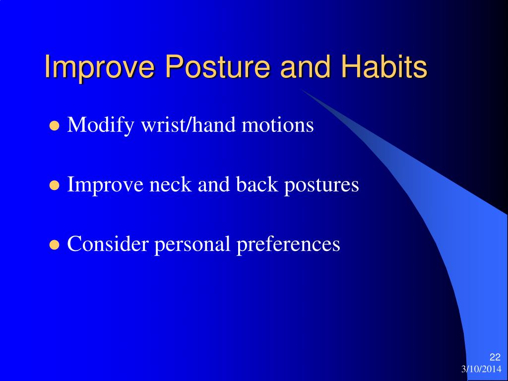 Improve Posture and Habits