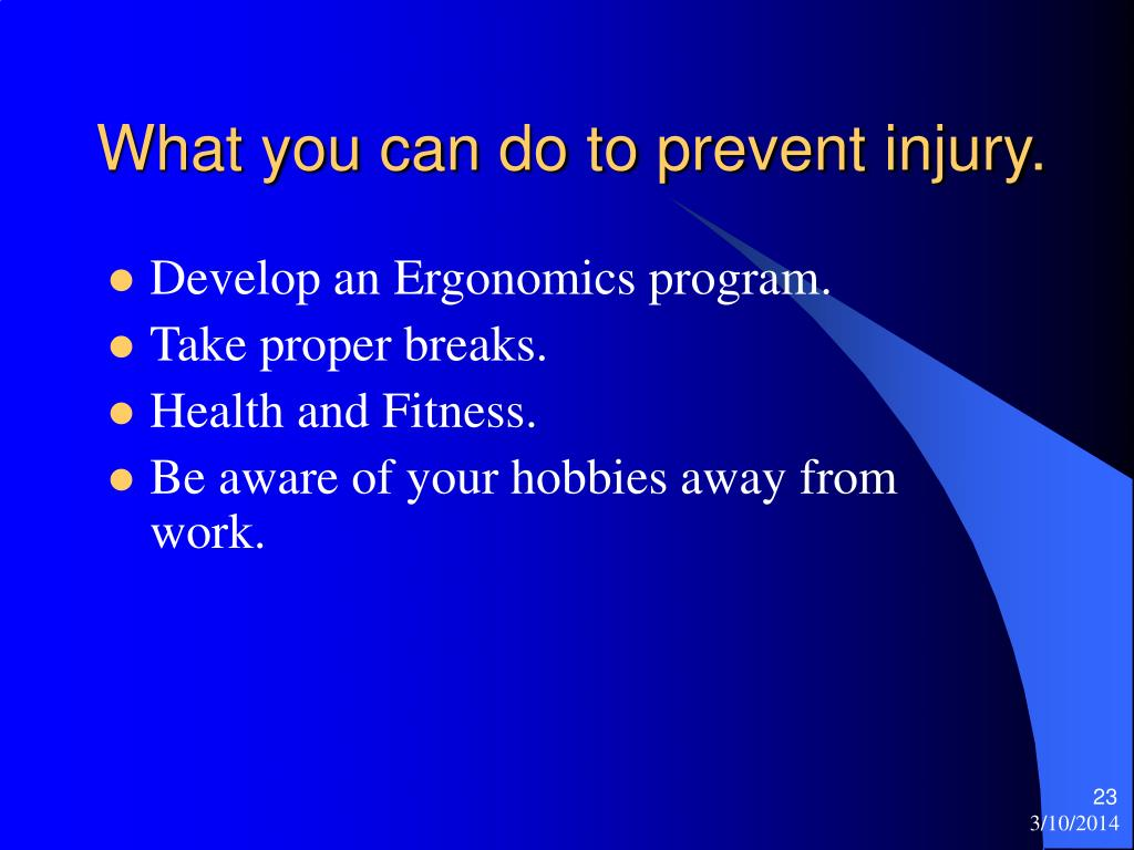 What you can do to prevent injury.