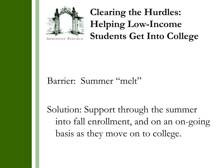 Clearing the Hurdles: Helping Low-Income Students Get Into College