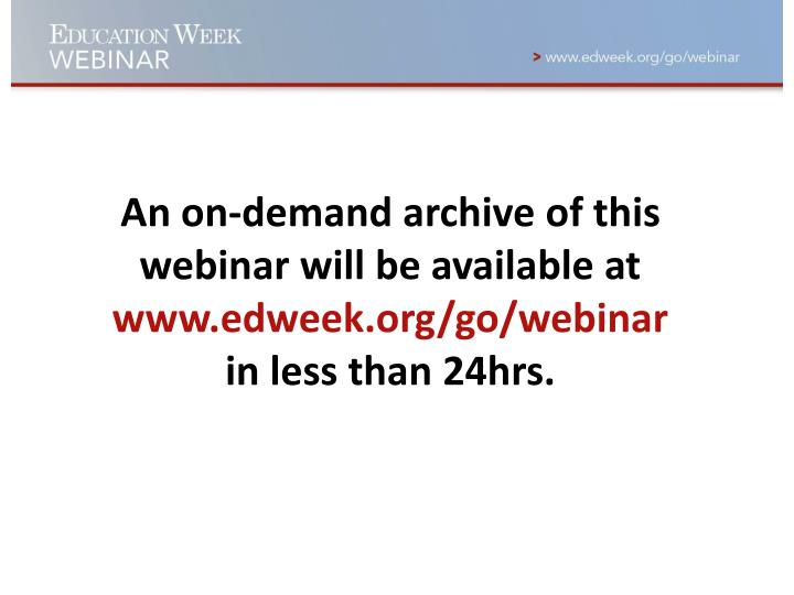An on-demand archive of this webinar will be available at